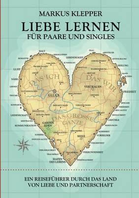 Liebe lernen für Paare und Singles