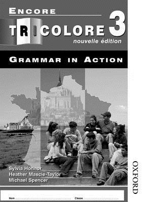 Encore Tricolore Nouvelle 3 Grammar in Action Workbook Pack (x8)