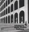Il palazzo della Civiltà Italiana