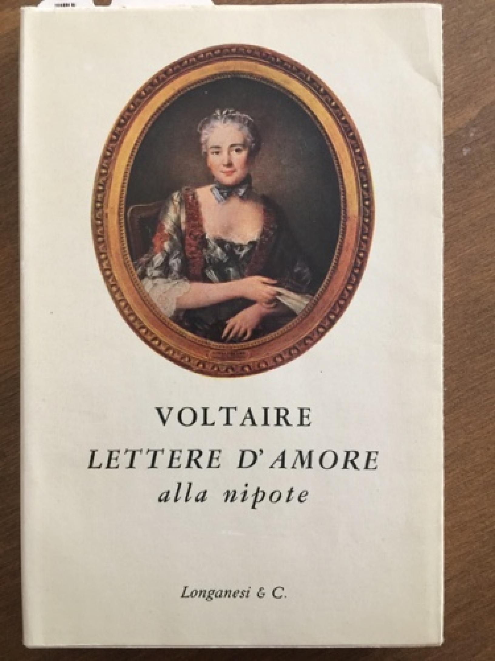 Lettere d'amore di Voltaire alla nipote