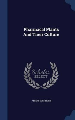 Pharmacal Plants and...