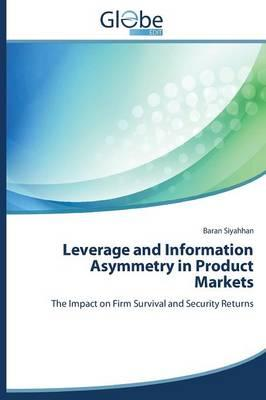 Leverage and Information Asymmetry in Product Markets