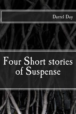 Four Short Stories of Suspense
