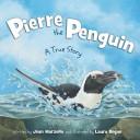 Pierre the Penguin