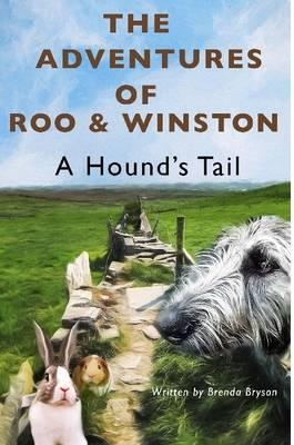 Adventure of Roo & Winston A Hound's Tail