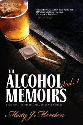 The Alcohol Memoirs