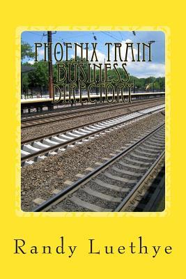 Phoenix Train Business Directory