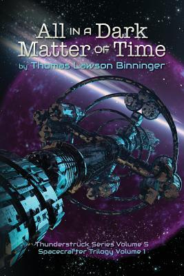 All in a Dark Matter of Time