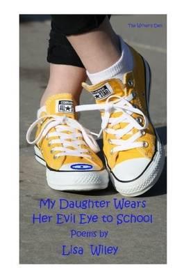 My Daughter Wears Her Evil Eye to School