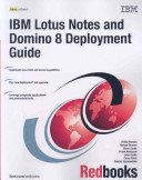 IBM Lotus Notes and Domino 8 Deployment Guide
