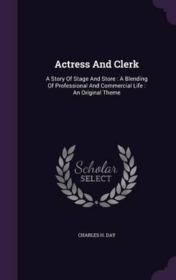 Actress and Clerk