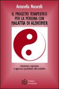 Il progetto terapeutico per la persona malata di Alzheimer