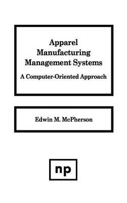 Apparel Manufacturing Management Systems