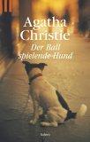 Der ballspielende Hund. Ein Hercule-Poirot-Krimi.