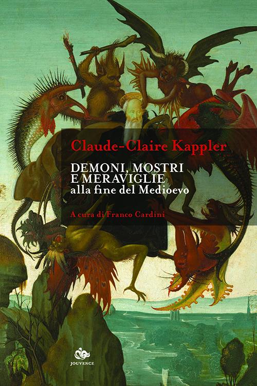 Demoni, mostri e meraviglie alla fine del Medioevo