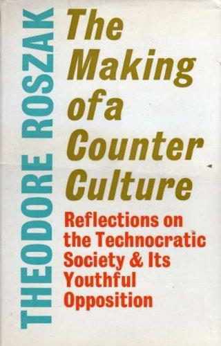 The making of a counter culture