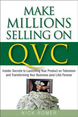 Make Millions Selling on Qvc