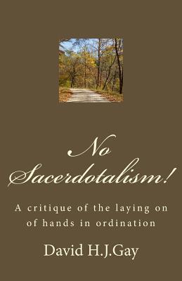 No Sacerdotalism!