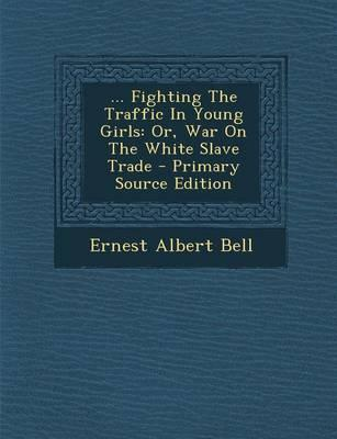 . Fighting the Traffic in Young Girls
