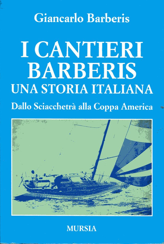 I cantieri Barberis