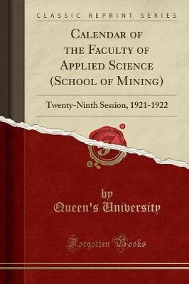 Calendar of the Faculty of Applied Science (School of Mining)