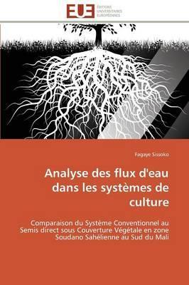 Analyse des Flux d'Eau Dans les Systemes de Culture