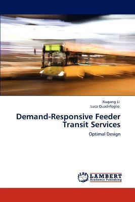 Demand-Responsive Feeder Transit Services