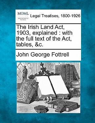 The Irish Land ACT, 1903, Explained