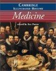 The Cambridge Illustrated History of Medicine