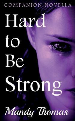 Hard to Be Strong