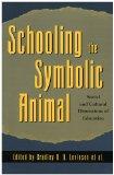 Schooling the Symbolic Animal