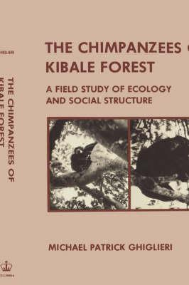 The Chimpanzees of Kibale Forest