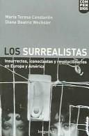 Los surrealistas/ The Surrealist