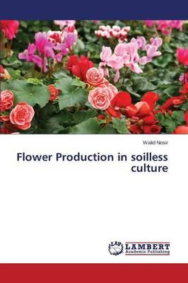 Flower Production in soilless culture