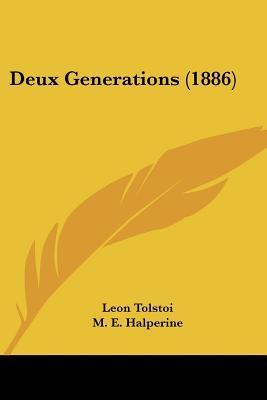 Deux Generations (1886)