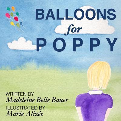 Balloons for Poppy