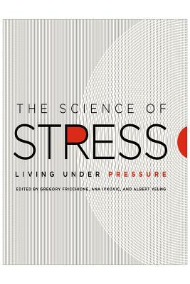 The Science of Stress