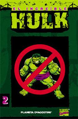 El Increíble Hulk. ...