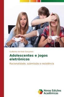 Adolescentes E Jogos Eletronicos