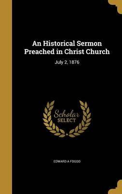 HISTORICAL SERMON PREACHED IN