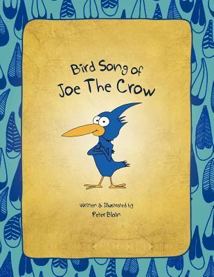 Bird Song of Joe The Crow