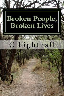 Broken People, Broken Lives