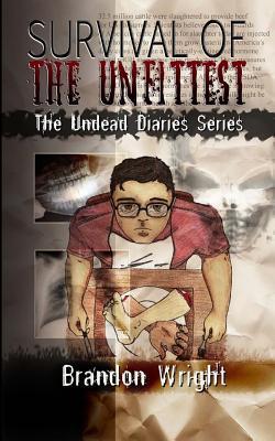 Survival of the Unfittest
