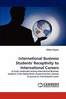 International Business Students' Receptivity to International Careers