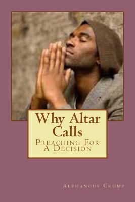 Why Altar Calls