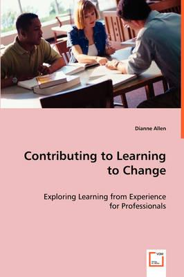 Contributing to Learning to Change