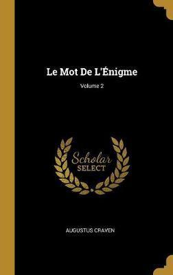 Le Mot de l'Énigme; Volume 2