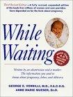 While Waiting, Third Revised Edition