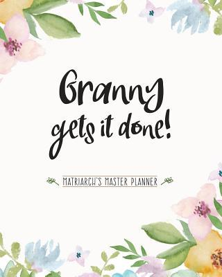 Granny Gets It Done