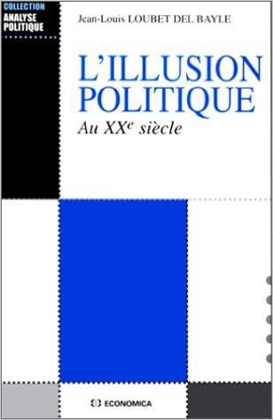 L'illusion politique au XXe siècle